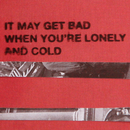 It May Get Bad When You're Lonely and Cold/Generationals
