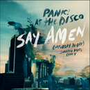 Say Amen (Saturday Night) [Sweater Beats Remix]/Panic At The Disco