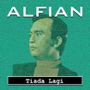 Tiada Lagi/Alfian