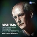 Brahms: Symphonies, Concertos & Ein deutsches Requiem/Wilhelm Furtwängler