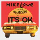 It's OK (feat. Hanson)/Mike Love
