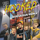 Hooked (Borgeous Remix)/Why Don't We
