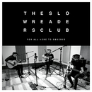 Supernatural (Acoustic Version)/The Slow Readers Club