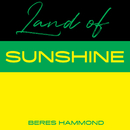 Land Of Sunshine/Beres Hammond