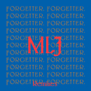 Forgetter (Remixes)/Mr Little Jeans