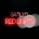 Red Lights/Gatilyo