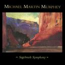 Sagebrush Symphony (Live)/Michael Martin Murphey