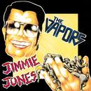 Jimmie Jones/The Vapors