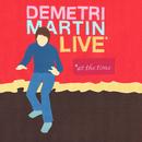 Live (At The Time)/Demetri Martin