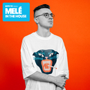 Defected Presents Melé In The House/Melé