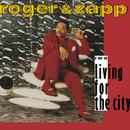 Living for the City/Zapp & Roger