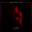 Done With You/Andini