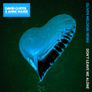Don't Leave Me Alone (feat. Anne-Marie) [Oliver Heldens Remix]/David Guetta