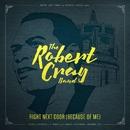 Right Next Door (Because Of Me) [Live]/Robert Cray