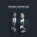 Younger Years/The Milk Carton Kids