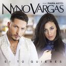 Si tú quieres (feat. María Artés)/Nyno Vargas