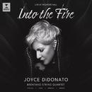Into the Fire (Live at Wigmore Hall)/Joyce DiDonato