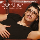 Pleasure Man/Gunther & the Sunshine Girls