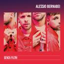 Senza filtri/Alessio Bernabei
