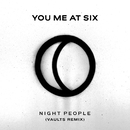 Night People (Vaults Remix)/You Me At Six