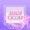 Strong Swimmer/Vistas