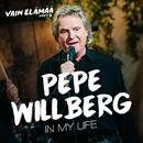In My Life (Vain elämää kausi 9)/Pepe Willberg