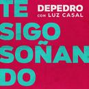 Te sigo soñando (feat. Luz Casal) [En Estudio Uno]/DePedro