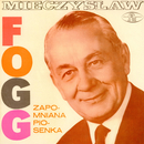 Zapomniana piosenka/Mieczyslaw Fogg