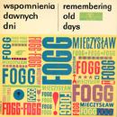 Wspomnienia dawnych dni/Mieczyslaw Fogg