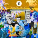 Don't Wreck My Holiday (feat. Kelli-Leigh) [Remixes]/Black Saint