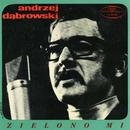 Zielono mi (EP)/Andrzej Dabrowski