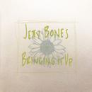 Bringing It Up/Jetty Bones