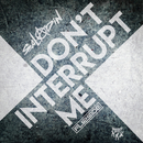 Don't Interrupt Me/Saladin & MC Flipside