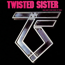 You Can't Stop Rock 'N' Roll (Remastered)/Twisted Sister