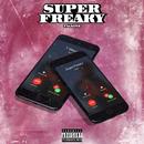 Super Freaky/T-Wayne