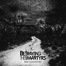 Bat Country/Betraying The Martyrs