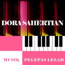 Musik Pelepas Lelah/Dora Sahertian