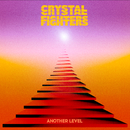 Another Level/Crystal Fighters
