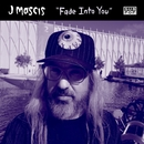 Fade Into You/J Mascis