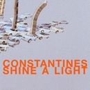 Shine A Light/The Constantines
