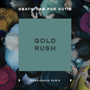 Gold Rush (Mansionair Remix)/Death Cab for Cutie