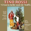 C'est la belle nuit de Noël (Remasterisé en 2018)/Tino Rossi