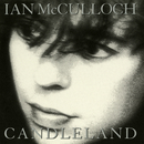 Candleland (Expanded)/Ian McCulloch