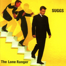 The Lone Ranger (Expanded)/Suggs