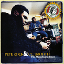 The Main Ingredient/Pete Rock & C.L. Smooth
