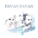 Pavan Pavan/White Sun