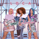 Loca/Sweet California