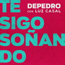 Te sigo soñando (feat. Luz Casal) [En Directo en Estudio Uno, 2018]/DePedro