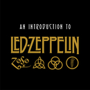 An Introduction To Led Zeppelin/Led Zeppelin