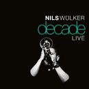 Decade Live/Nils Wülker